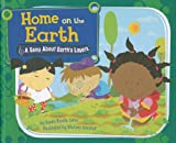 Home on the Earth: A Song About Earth's Layers (Science Songs)