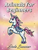 Animals for Beginners: An Adult Coloring Book with Fun, Easy, and Relaxing Coloring Pages (Perfect Gift for Beginners)