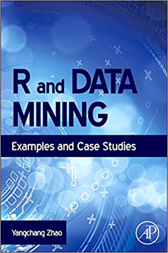 Amazon Com R And Data Mining Examples And Case Studies