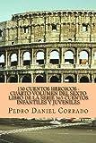 150 Cuentos Heroicos - Cuarto Volumen, Pedro Corrado, 1493575724