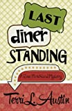 Last Diner Standing (A Rose Strickland Mystery)