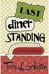 Last Diner Standing (A Rose Strickland Mystery) Paperback