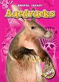 Aardvarks, Megan Borgert-Spaniol, 1600149065