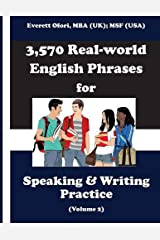 3,570 Real-world English Phrases for Speaking and Writing Practice, Volume 2 Paperback