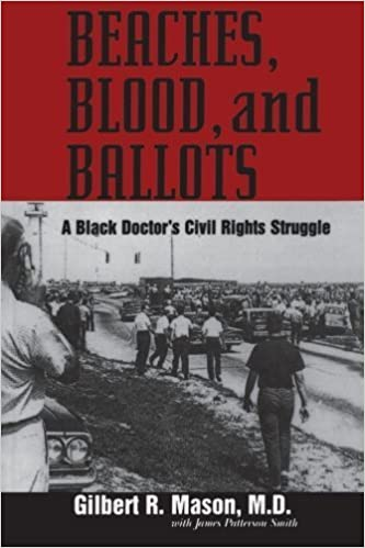 Book Beaches, Blood, and Ballots: A Black Doctor's Civil Rights Struggle (Margaret Walker Alexander Series in African American Studies) by Gilbert R. Mason (2007-06-11)