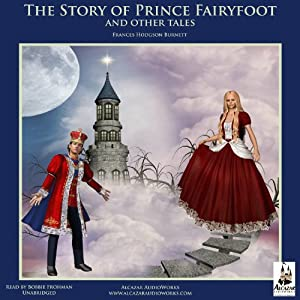 The Story of Prince Fairyfoot and Other Tales Audiobook