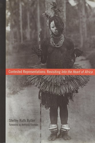 Contested Representations: Revisiting Into the Heart of Africa (Teaching Culture: UTP Ethnographies for the Classroom)