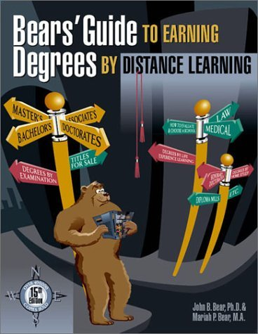 Bears' Guide to Earning Degrees by Distance Learning by John Bear (2002-07-22) (Bears Guide To Earning Degrees By Distance Learning)