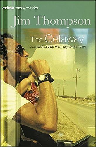 The Getaway (Crime Masterworks)