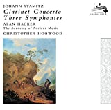 Stamitz, Johann: Clarinet Concerto / 3 Symphonies