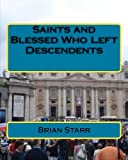 Saints and Blessed Who Left Descendents