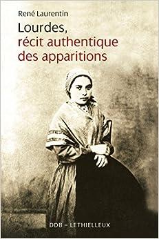 Lourdes récit authentique des apparitions