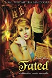 img - for Fated: A Timeless Series Novella (Volume 5) book / textbook / text book
