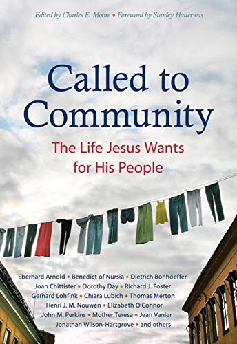Called to Community: The Life Jesus Wants for His ()