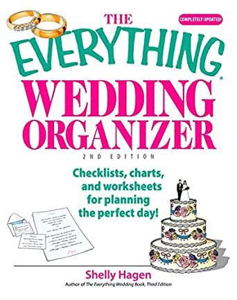 The Everything Wedding Organizer: Checklists, Charts, And ...