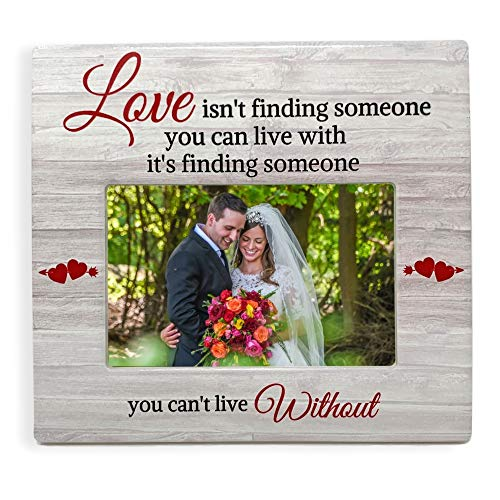 (Engagement Gifts - Couples Love Picture Frame with Someone You Can't Live Without Saying - Fits a Standard 4 X 6 Photograph)