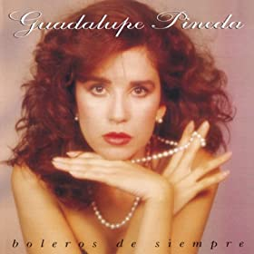 Amazon.com: Boleros De Siempre: Guadalupe Pineda: MP3 Downloads