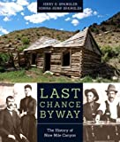 Last Chance Byway: The History of Nine Mile Canyon