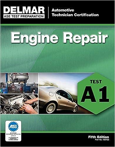 ASE Test Preparation - A1 Engine Repair (Automobile Certification ...