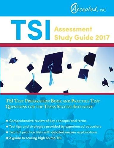 tsi assessment study guide 2017 tsi test preparation book and rh amazon com tsi assessment study guide web app tsi assessment study guide book