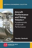 img - for Aircraft Performance and Sizing, Volume I: Fundamentals of Aircraft Performance book / textbook / text book