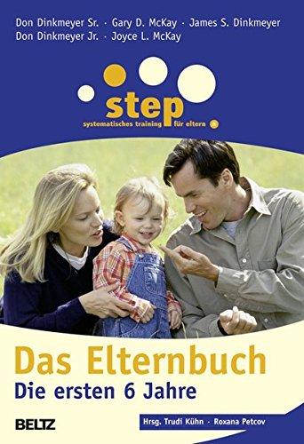 Step - Das Elternbuch: Die ersten 6 Jahre (Ratgeber)