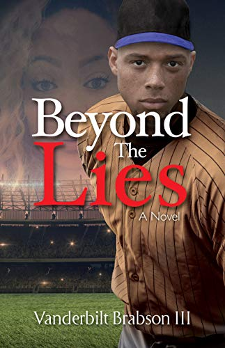 Beyond the Lies by Vanderbilt Brabson III