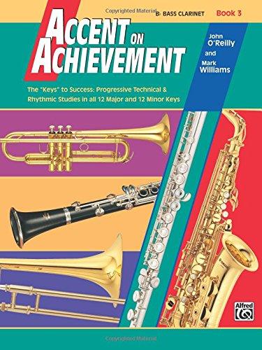 Accent on Achievement, Book 3, B Flat Bass Clarinet