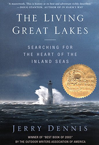 The Living Great Lakes: Searching for the Heart of the Inland Seas (Best Sailing Lakes In Us)