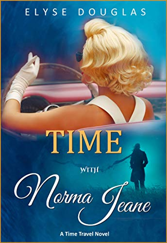 Time With Norma Jeane: A Time Travel Novel by [Douglas, Elyse]