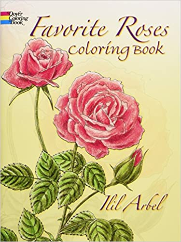 Favorite Roses Coloring Book Dover Nature Coloring Book Amazon De