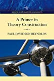 Primer in Theory Construction: An A&B Classics Edition