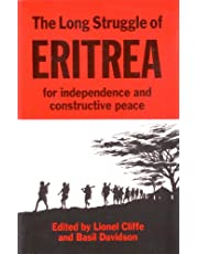 The Long Struggle of Eritrea for Independence and Constructive Peace
