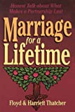 img - for Marriage for a Lifetime: Honest Talk About What Makes a Partnership Last book / textbook / text book