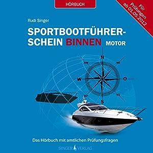 Sportbootführerschein Binnen unter Motor Hörbuch