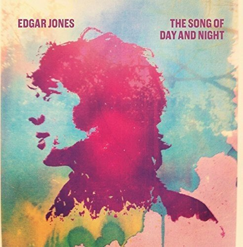 Edgar Jones - Song of Day & Night
