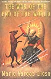 The War of the End of the World, Mario Vargas Llosa, 0140262601