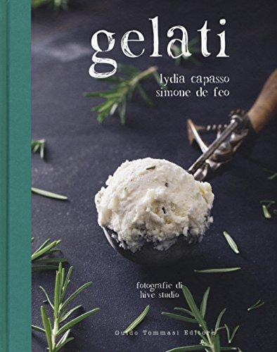Gelati (Italiano) Copertina rigida – 17 mag 2018