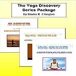 The Yoga Discovery Series Package | Martin K. Ettington