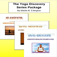 The Yoga Discovery Series Package Audiobook by Martin K. Ettington Narrated by Martin K. Ettington