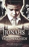 Jonahs Versprechen (Teil, Band 1)