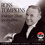 Younger Than Springtime by Ross Tompkins (2001-09-04)