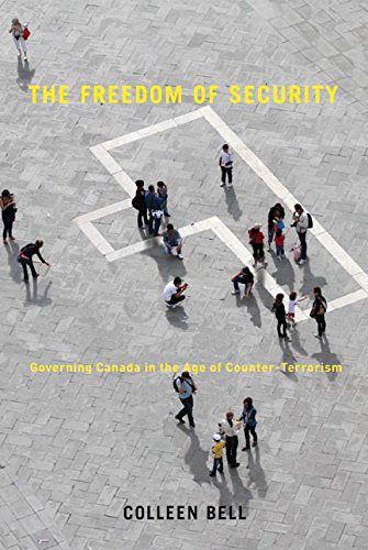 Download The Freedom of Security: Governing Canada in the Age of Counter-Terrorism (Law and Society Series) pdf