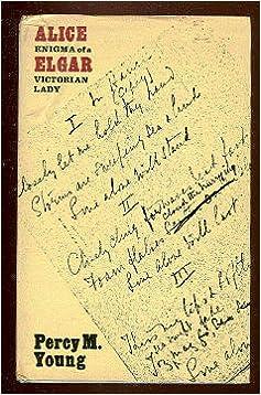 Alice Elgar: Enigma of a Victorian Lady