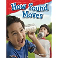 How Sound Moves (Science Readers: Content and Literacy)