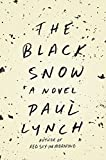 Image of The Black Snow: A Novel