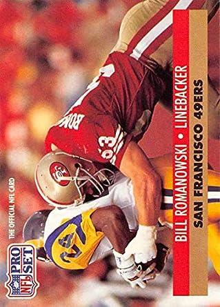 f337e8b11ed 1991 Pro Set Football Card  655 Bill Romanowski San Francisco 49ers  Official NFL Trading Card