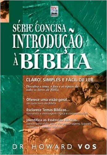 Introdução A Bíblia. Série Concisa (Em Portuguese do Brasil ...