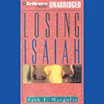 Losing Isaiah | Seth J. Margolis