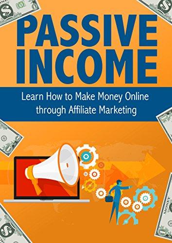 Passive Income Affiliate Marketing Entrepreneurship ebook product image